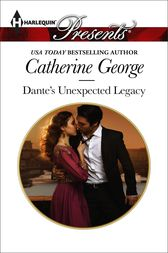 Dante's Unexpected Legacy by Catherine George