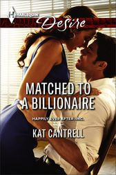 Matched to a Billionaire by Kat Cantrell
