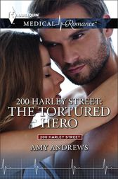 200 Harley Street: The Tortured Hero by Amy Andrews