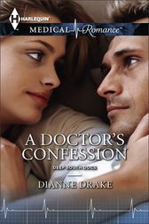 A Doctor's Confession by Dianne Drake