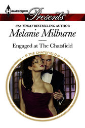 Engaged at The Chatsfield by Melanie Milburne