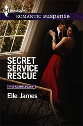 Secret Service Rescue by Elle James
