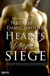 Hearts Under Siege by Natalie J. Damschroder