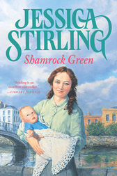 Shamrock Green by Jessica Stirling