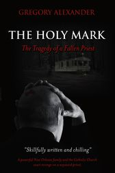 The Holy Mark by Gregory Alexander