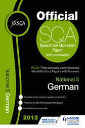 SQA Specimen Paper 2013 National 5 German and Model Papers by SQA