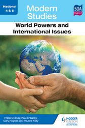 National 4 & 5 Modern Studies: World Powers and International Issues by Frank Cooney