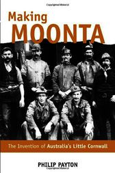 Making Moonta by Philip Payton
