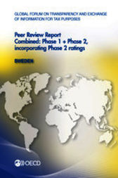 Global Forum on Transparency and Exchange of Information for Tax Purposes: Peer Reviews: Sweden 2013 by OECD Publishing
