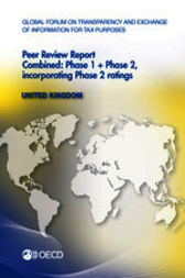 Global Forum on Transparency and Exchange of Information for Tax Purposes: Peer Reviews: United Kingdom 2013 by OECD Publishing