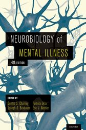 Neurobiology of Mental Illness by Dennis S. Charney