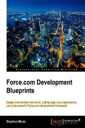 Force.com Development Blueprints by Stephen Moss