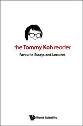The Tommy Koh Reader by Tommy T. B. Koh