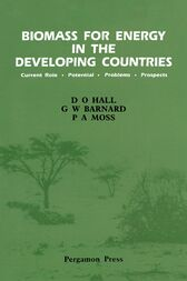 Biomass for Energy in the Developing Countries by D. O. Hall
