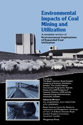 Environmental Impacts of Coal Mining & Utilization by M. J. Chadwick