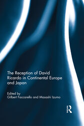 The Reception of David Ricardo in Continental Europe and Japan by Gilbert Faccarello