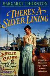 There's a Silver Lining by Margaret Thornton