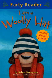 I Am A Woolly Hat by Vivian French