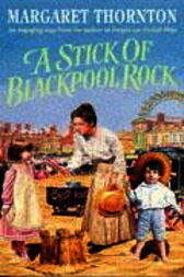 A Stick of Blackpool Rock by Margaret Thornton