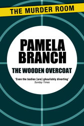 The Wooden Overcoat by Pamela Branch