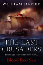The Last Crusaders: Blood Red Sea by William Napier