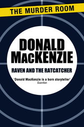 Raven and the Ratcatcher by Donald MacKenzie