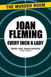 Every Inch a Lady by Joan Fleming