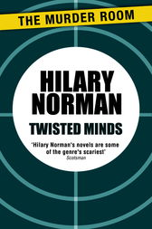 Twisted Minds by Hilary Norman