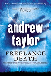 Freelance Death by Andrew Taylor
