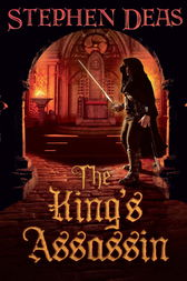 The King's Assassin by Stephen Deas