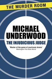 The Injudicious Judge by Michael Underwood