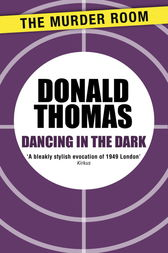 Dancing in the Dark by Donald Thomas