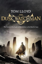 The Dusk Watchman by Tom Lloyd