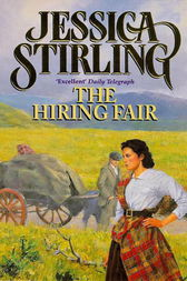 The Hiring Fair by Jessica Stirling