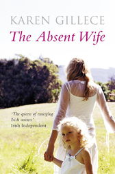 The Absent Wife by Karen Gillece