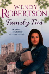 Family Ties by Wendy Robertson