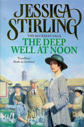The Deep Well at Noon by Jessica Stirling