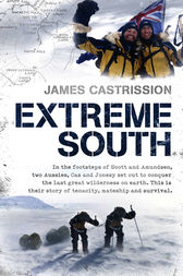 Extreme South by James Castrission