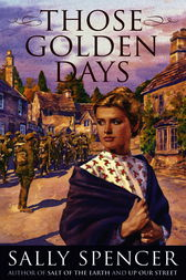 Those Golden Days by Sally Spencer