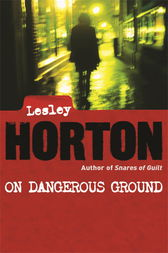 On Dangerous Ground by Lesley Horton
