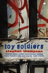 Toy Soldiers by Stephen Thompson