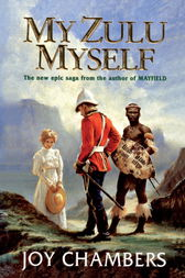 My Zulu, Myself by Joy Chambers