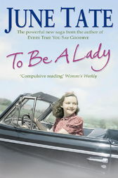 To Be A Lady by June Tate