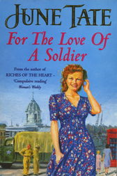 For the Love of a Soldier by June Tate