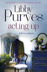 Acting Up by Libby Purves