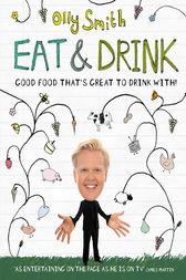Eat & Drink by Olly Smith