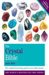 The Crystal Bible Volume 1 by Judy Hall