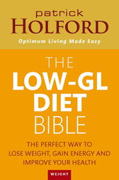 The Low-GL Diet Bible by Patrick Holford