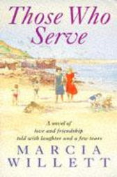 Those Who Serve by Marcia Willett