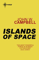 Islands of Space by John W. Campbell